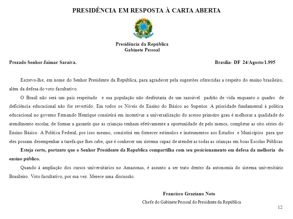 PRESIDÊNCIA EM RESPOSTA À CARTA ABERTA Presidência da República
