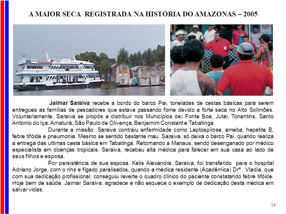 A MAIOR SECA REGISTRADA NA HISTÓRIA DO AMAZONAS – 2005