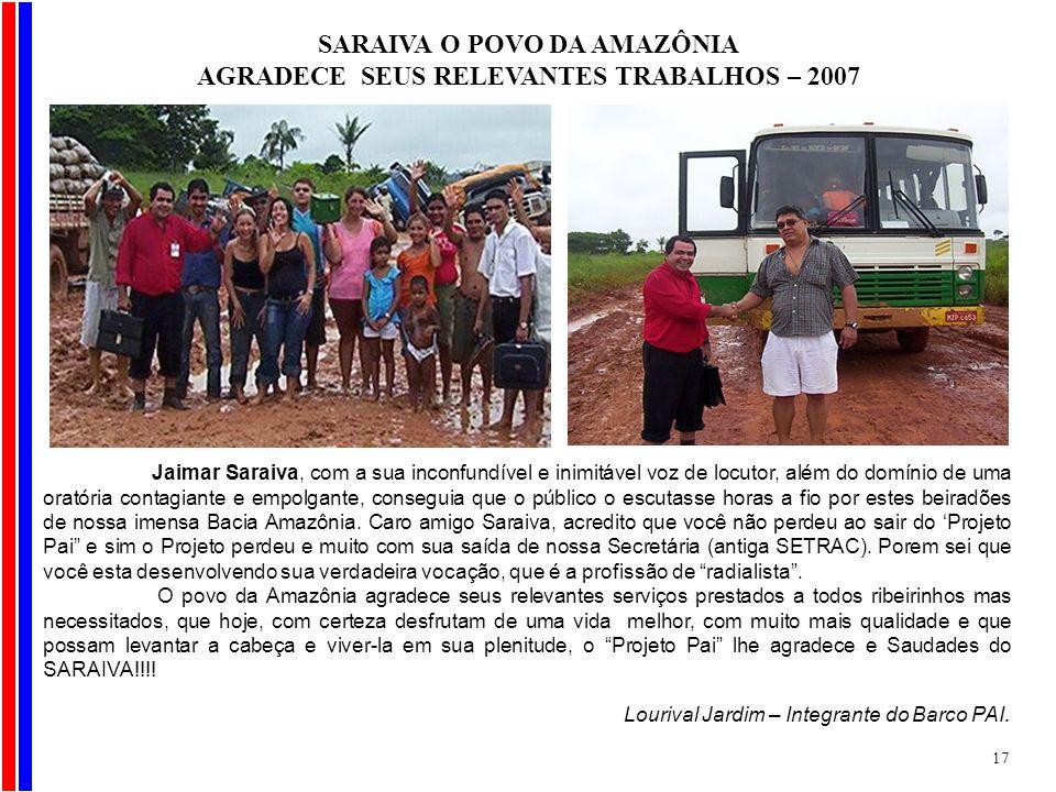 SARAIVA O POVO DA AMAZÔNIA AGRADECE SEUS RELEVANTES TRABALHOS – 2007
