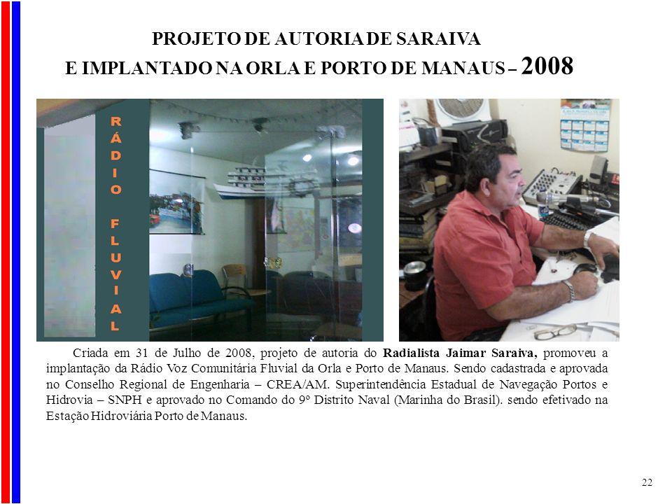 E IMPLANTADO NA ORLA E PORTO DE MANAUS – 2008