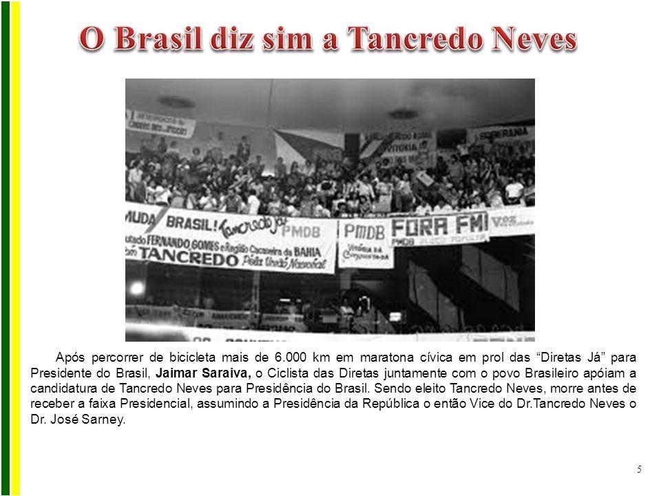 O Brasil diz sim a Tancredo Neves