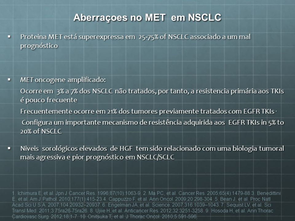 Aberraçoes no MET em NSCLC
