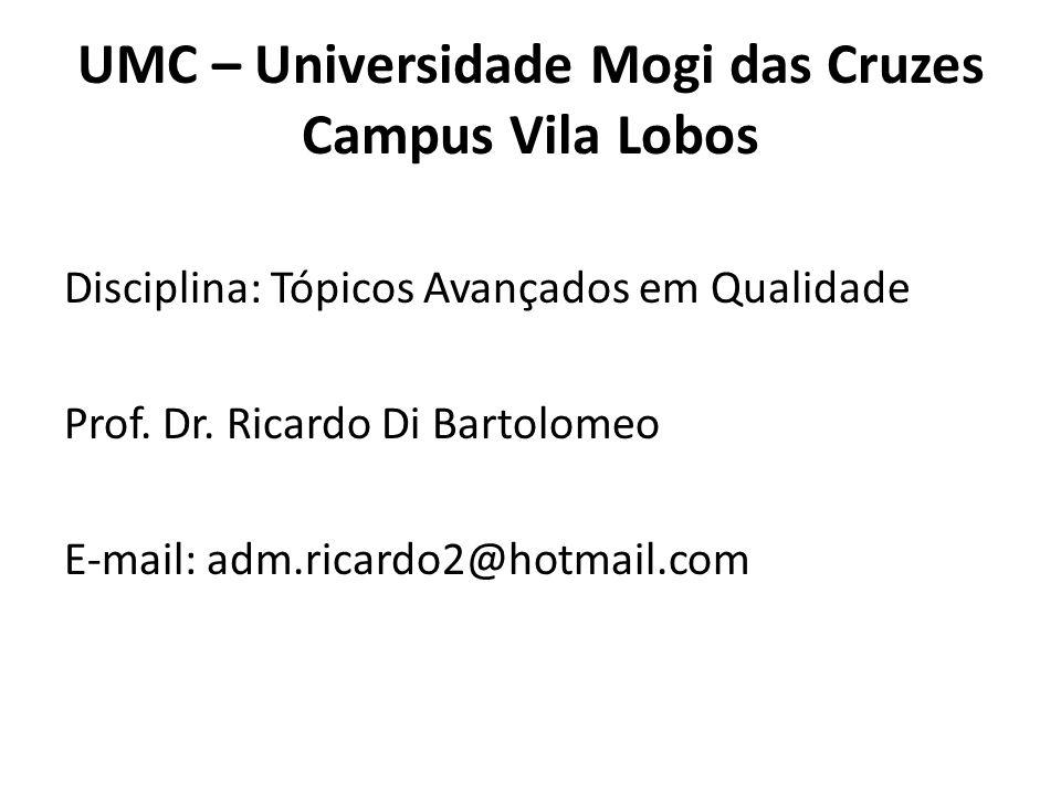 UMC – Universidade Mogi das Cruzes Campus Vila Lobos