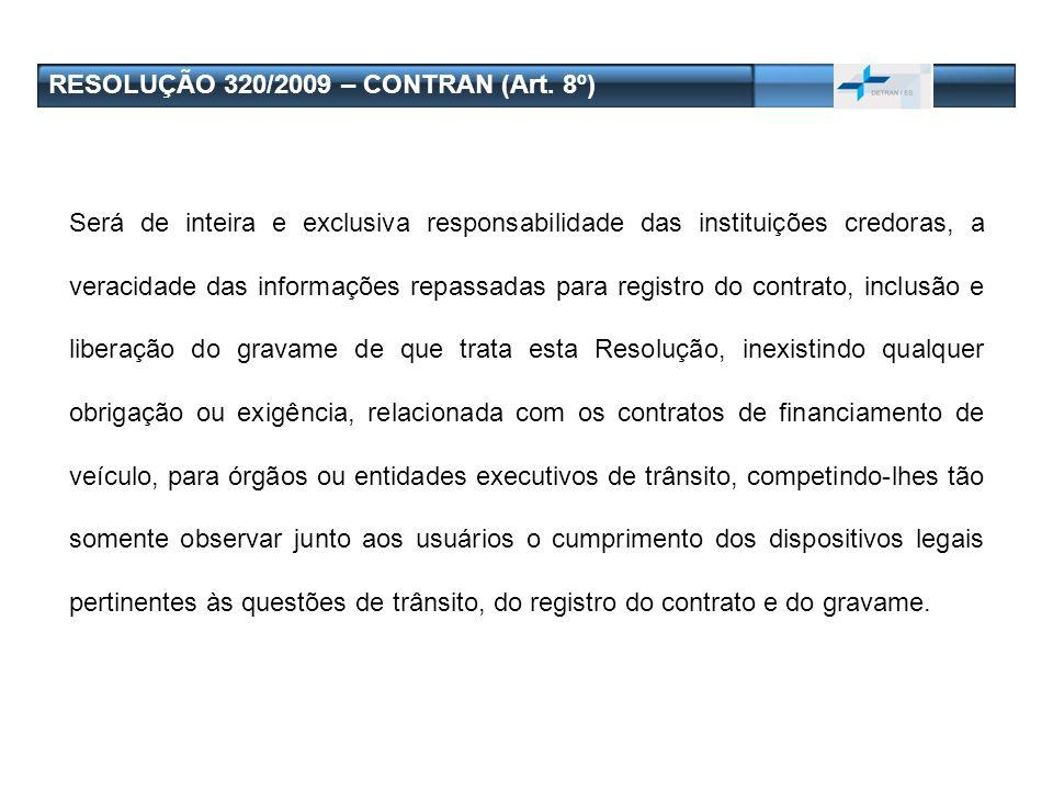 RESOLUÇÃO 320/2009 – CONTRAN (Art. 8º)
