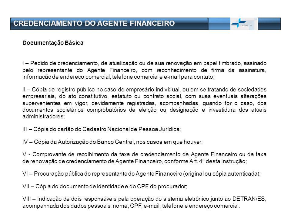 CREDENCIAMENTO DO AGENTE FINANCEIRO