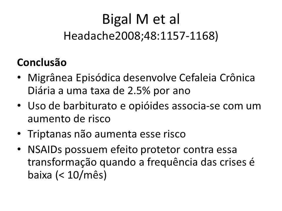 Bigal M et al Headache2008;48:1157-1168)