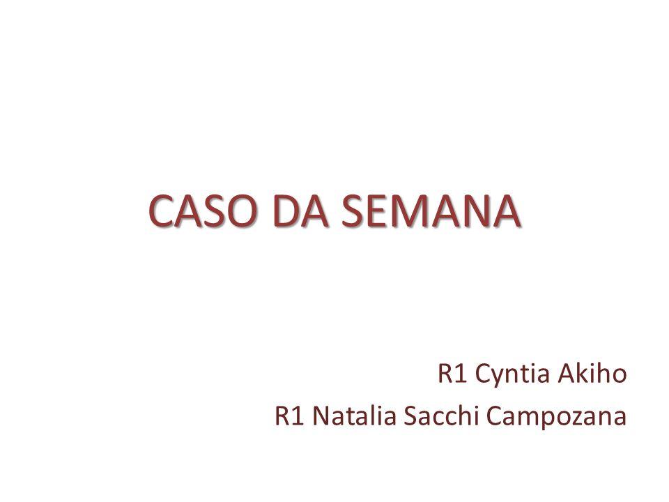 R1 Cyntia Akiho R1 Natalia Sacchi Campozana