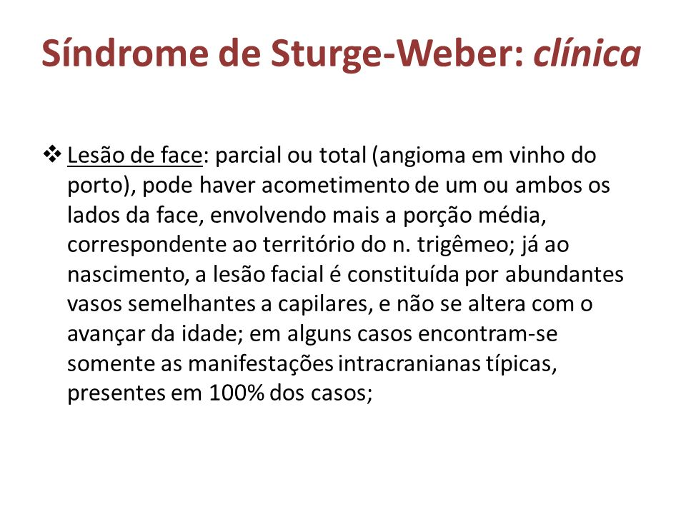 Síndrome de Sturge-Weber: clínica