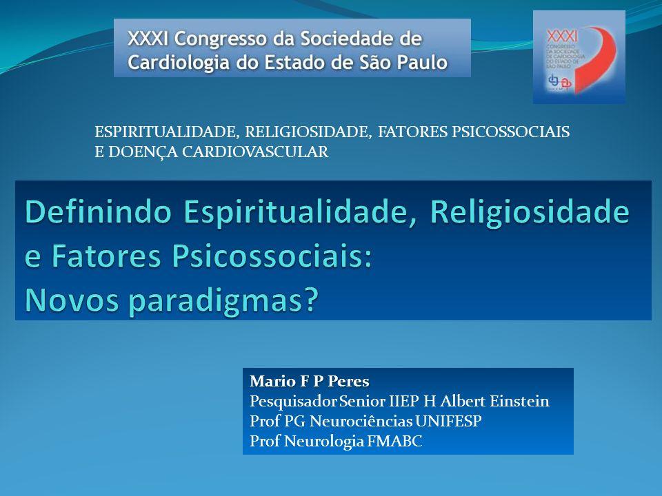 ESPIRITUALIDADE, RELIGIOSIDADE, FATORES PSICOSSOCIAIS