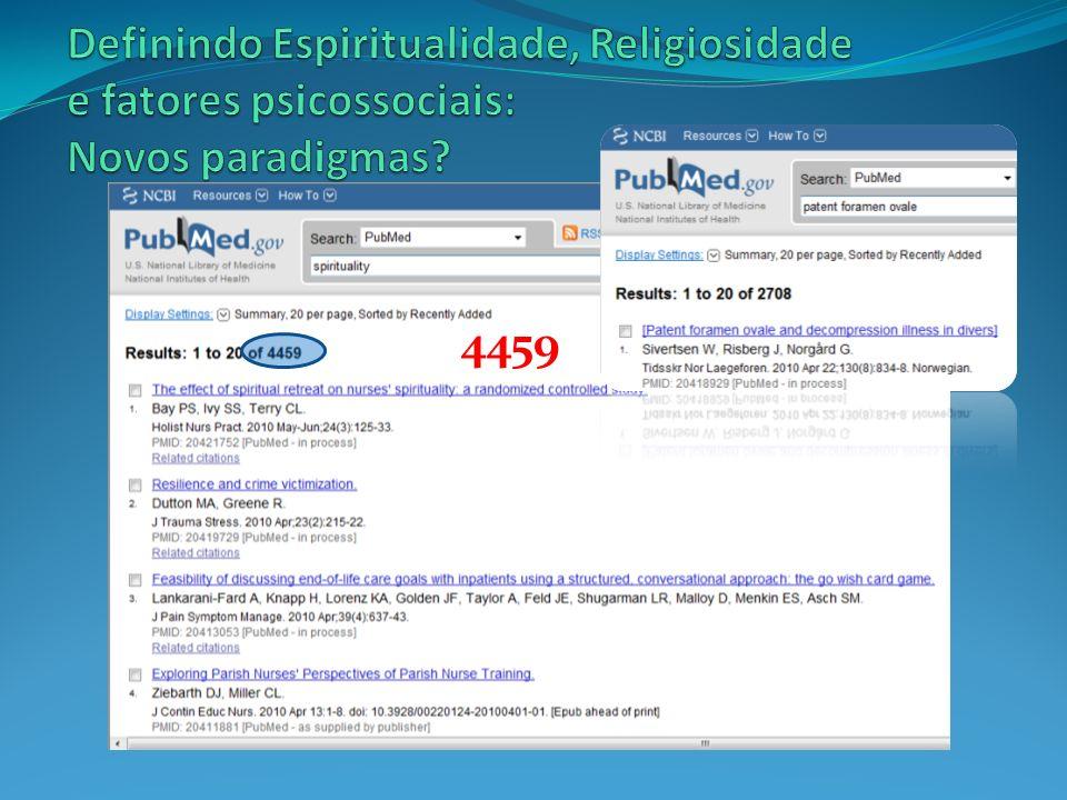 Definindo Espiritualidade, Religiosidade e fatores psicossociais: Novos paradigmas