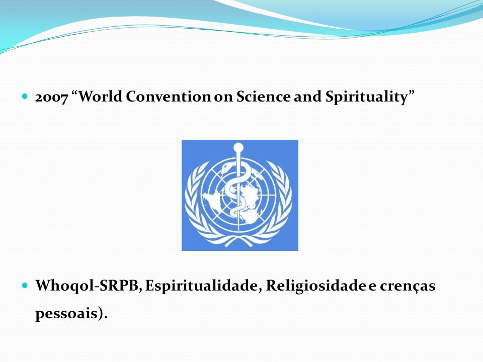 2007 World Convention on Science and Spirituality