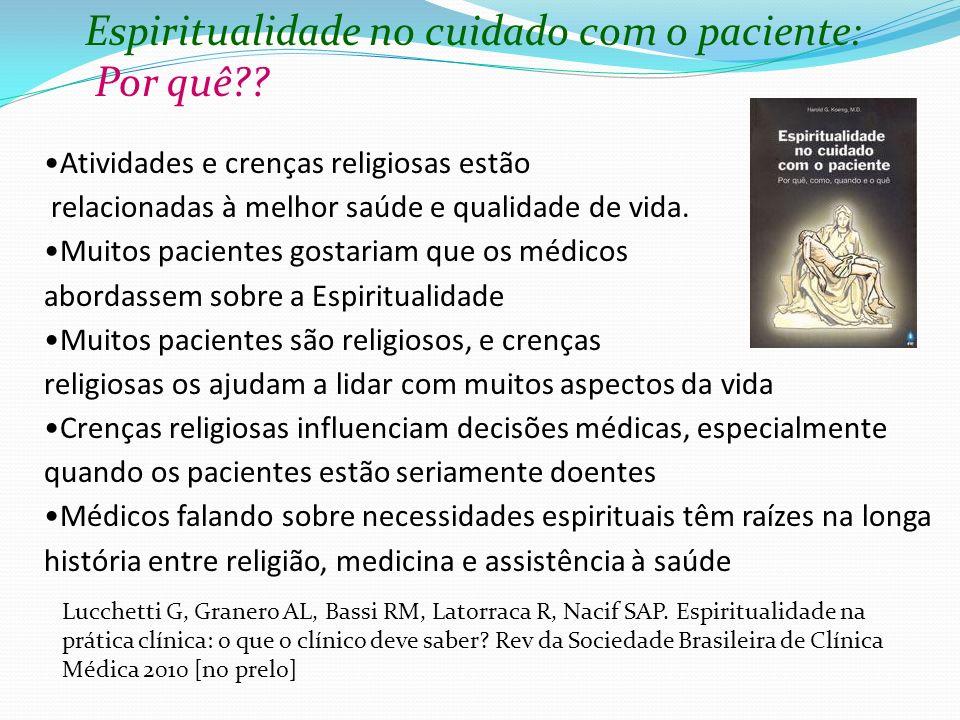 Espiritualidade no cuidado com o paciente: Por quê