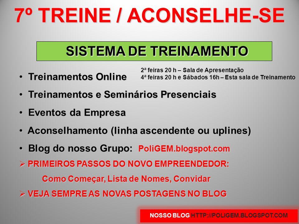 7º TREINE / ACONSELHE-SE NOSSO BLOG HTTP://POLIGEM.BLOGSPOT.COM