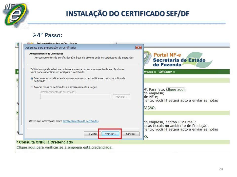 INSTALAÇÃO DO CERTIFICADO SEF/DF