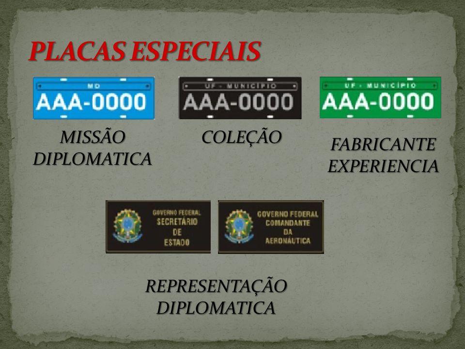 PLACAS ESPECIAIS MISSÃO DIPLOMATICA COLEÇÃO FABRICANTE EXPERIENCIA