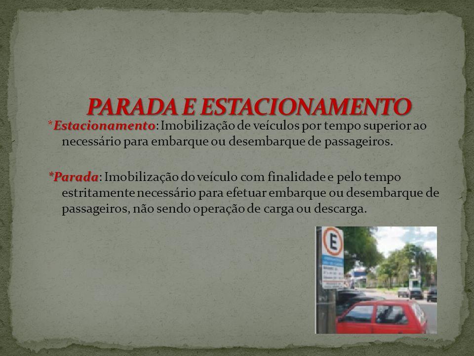 PARADA E ESTACIONAMENTO