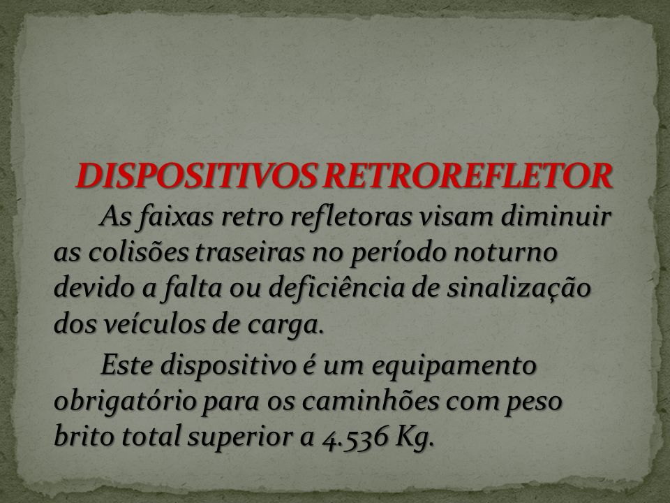DISPOSITIVOS RETROREFLETOR