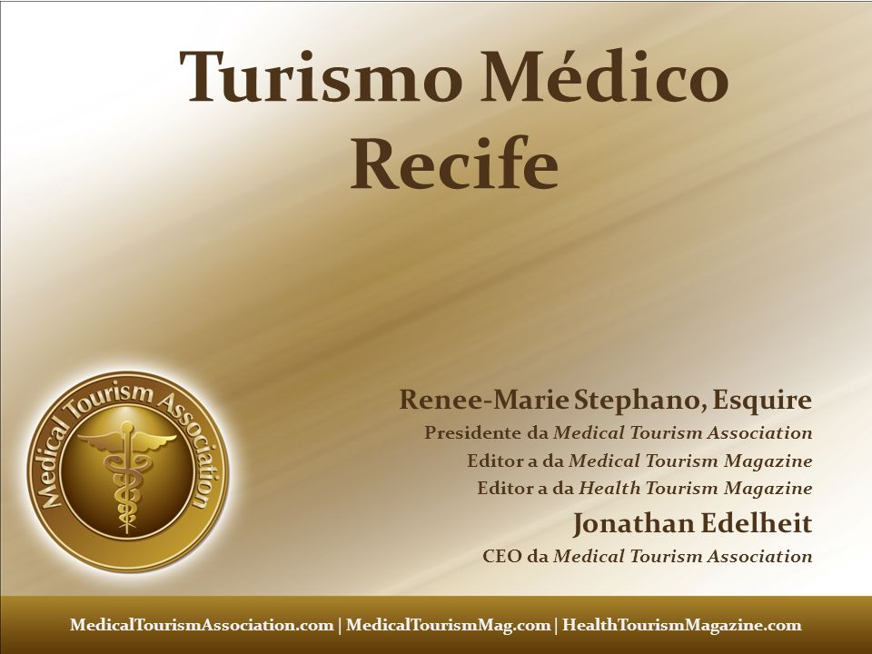 Turismo Médico Recife Renee-Marie Stephano, Esquire Jonathan Edelheit