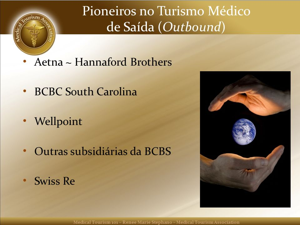 Pioneiros no Turismo Médico de Saída (Outbound)