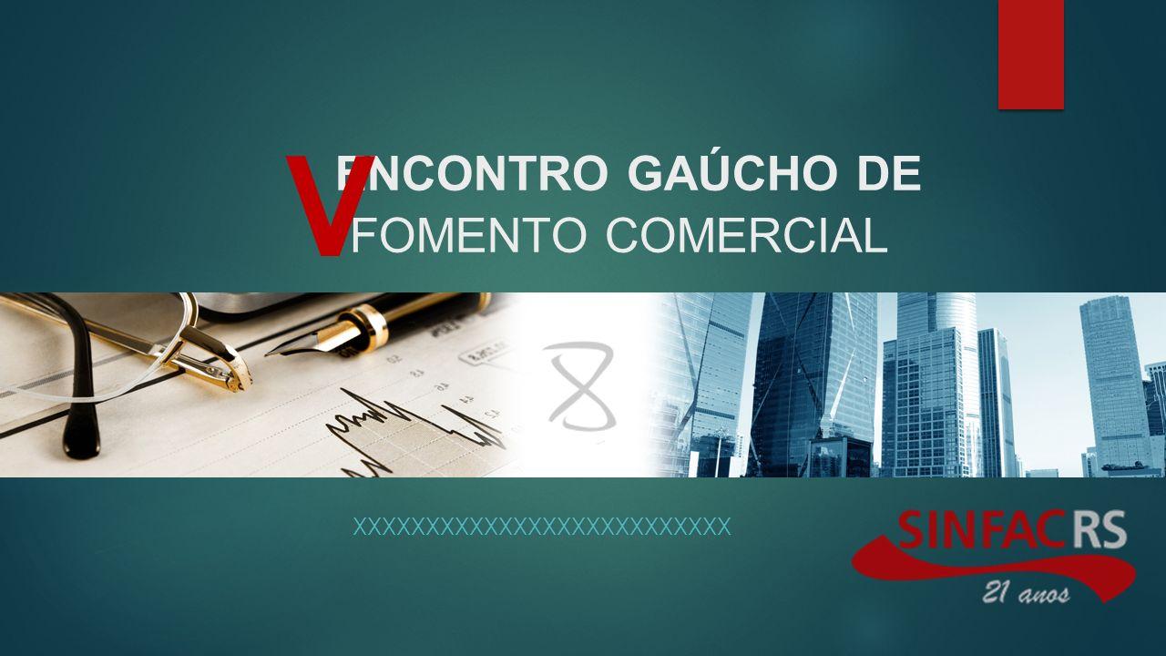 ENCONTRO GAÚCHO DE FOMENTO COMERCIAL