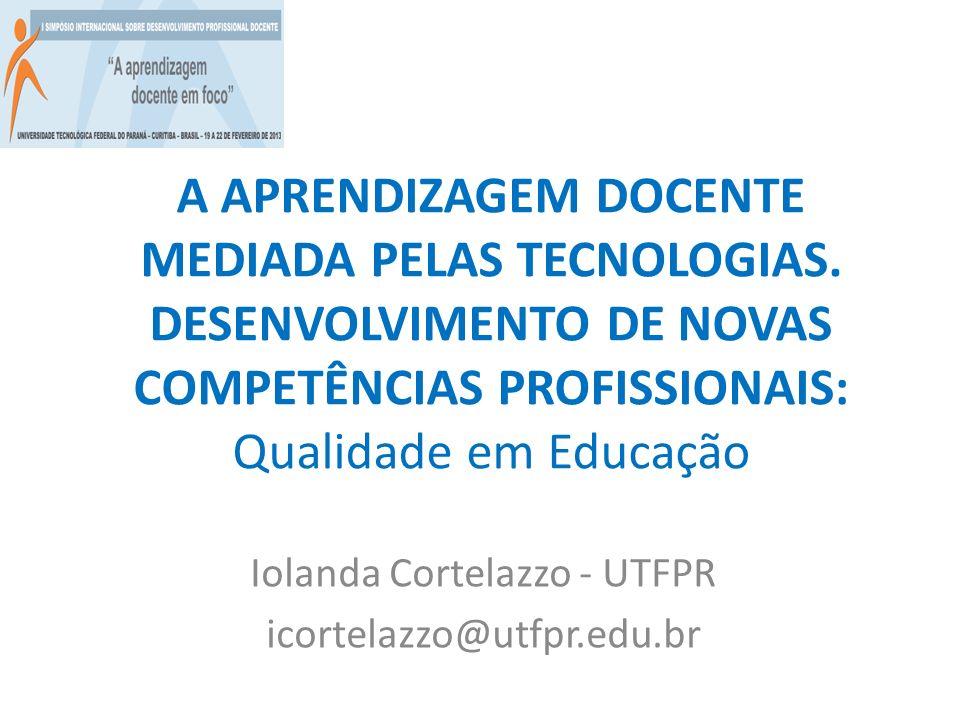 Iolanda Cortelazzo - UTFPR icortelazzo@utfpr.edu.br