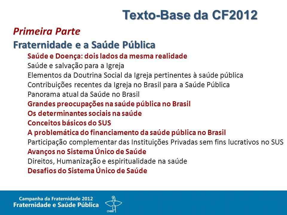 Texto-Base da CF2012 Primeira Parte Fraternidade e a Saúde Pública