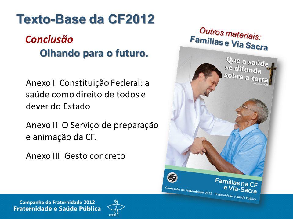 Texto-Base da CF2012 Conclusão Olhando para o futuro.