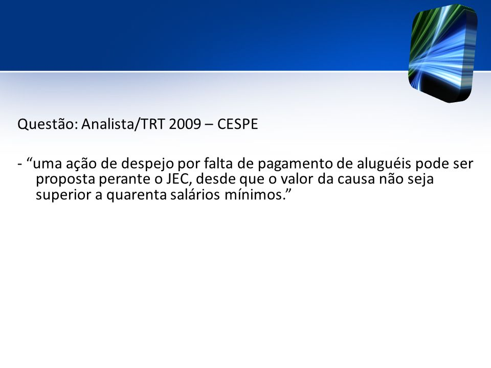 Questão: Analista/TRT 2009 – CESPE