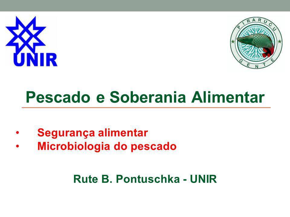 Pescado e Soberania Alimentar Rute B. Pontuschka - UNIR