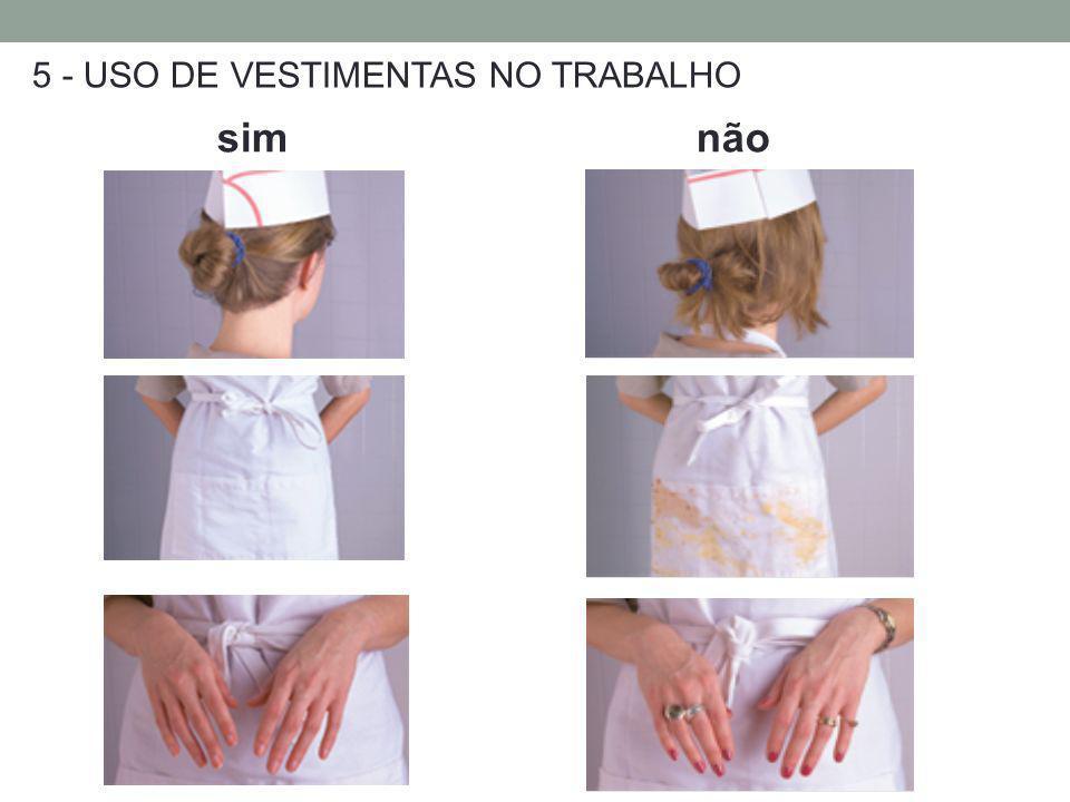 5 - USO DE VESTIMENTAS NO TRABALHO