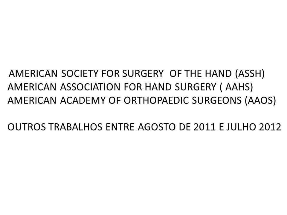 AMERICAN ASSOCIATION FOR HAND SURGERY ( AAHS)