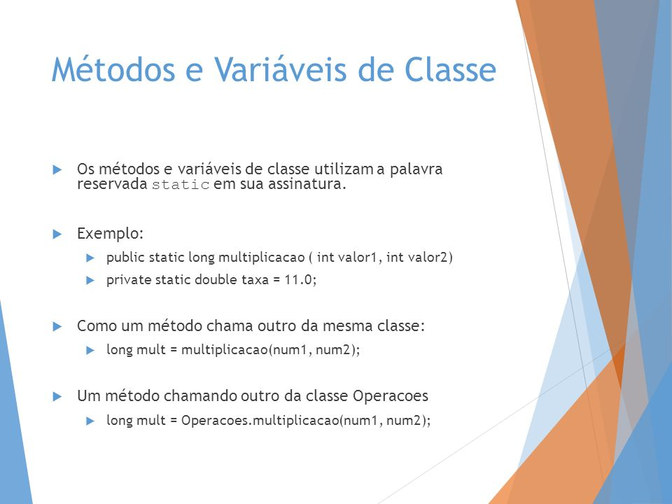 Métodos e Variáveis de Classe