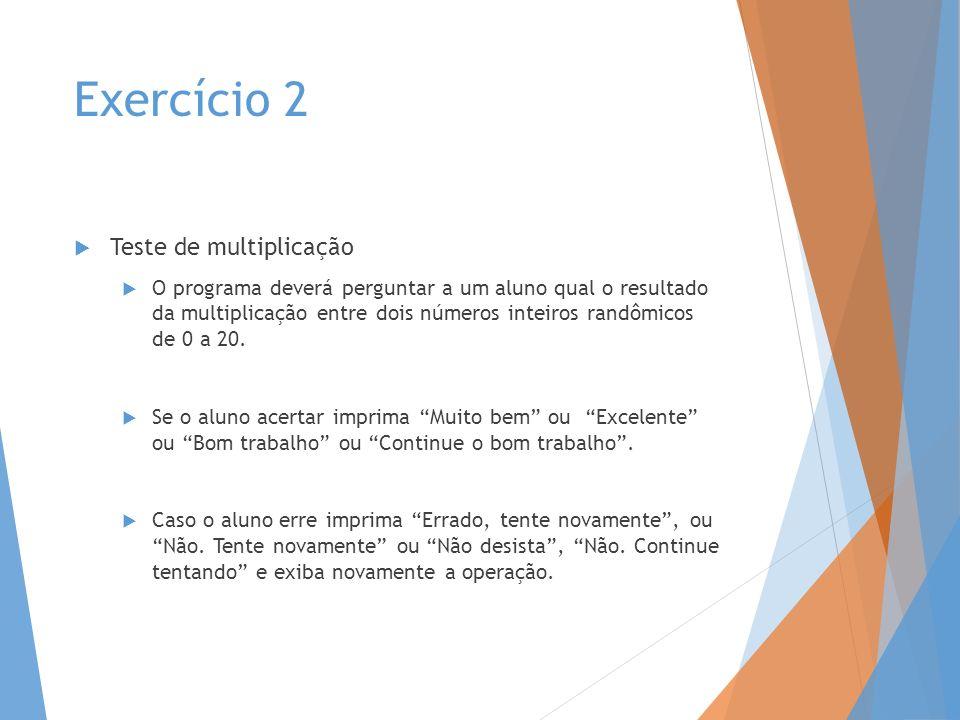 Exercício 2 Teste de multiplicação