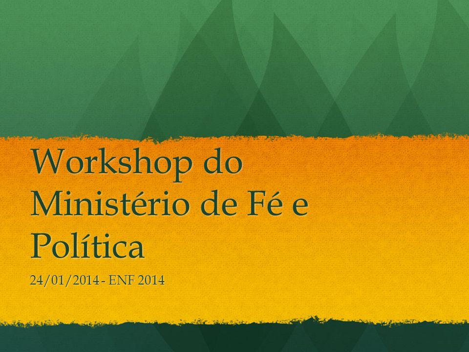 Workshop do Ministério de Fé e Política