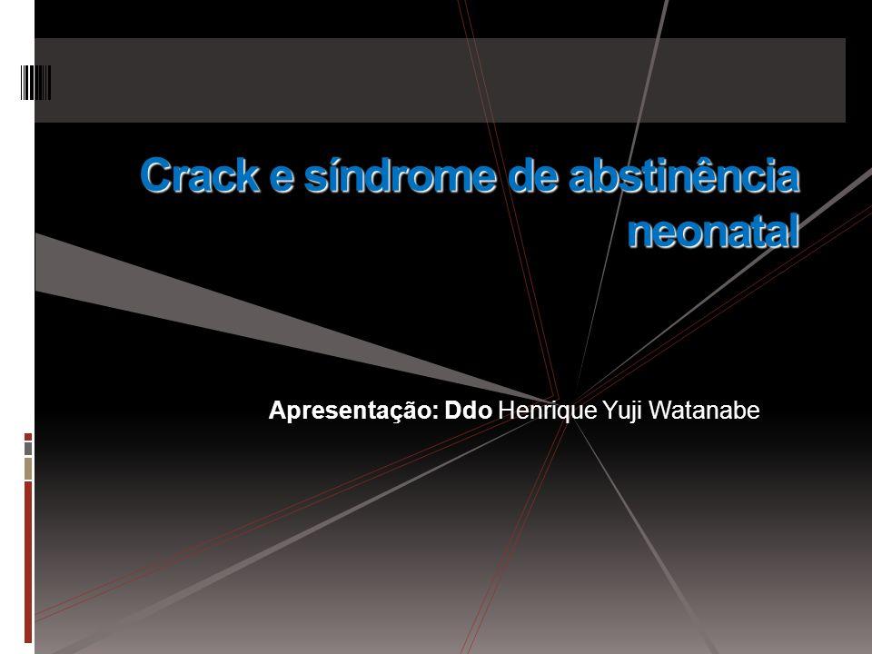 Crack e síndrome de abstinência neonatal