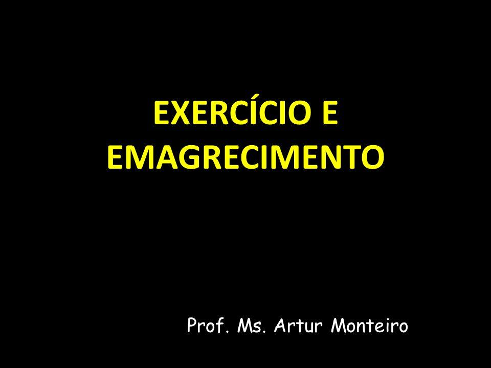 EXERCÍCIO E EMAGRECIMENTO