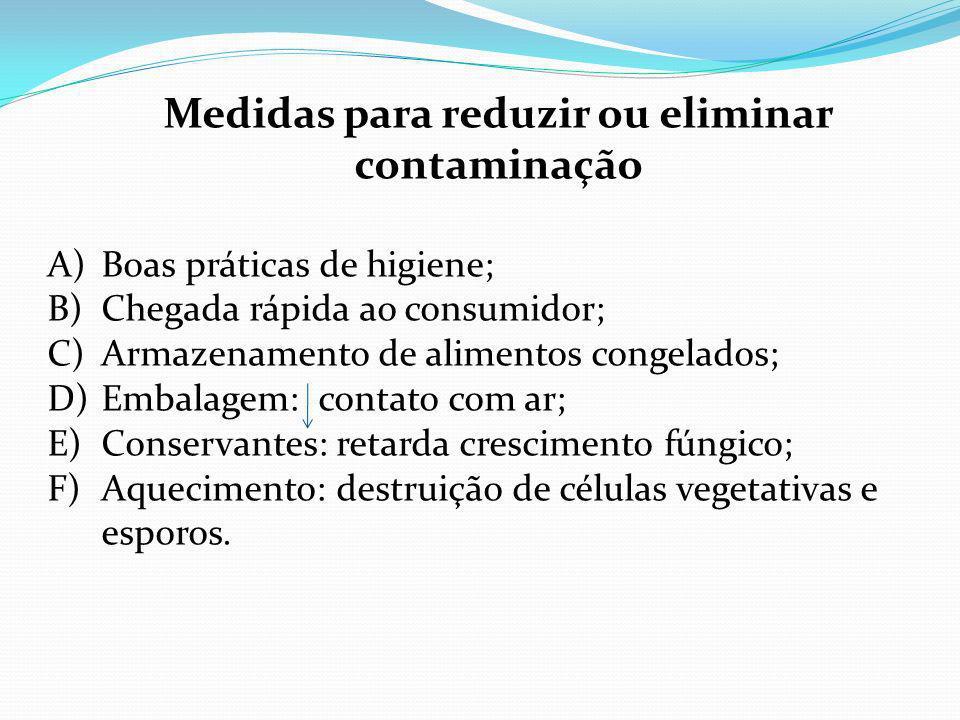 Medidas para reduzir ou eliminar contaminação