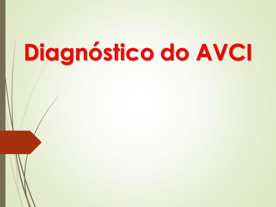 Diagnóstico do AVCI