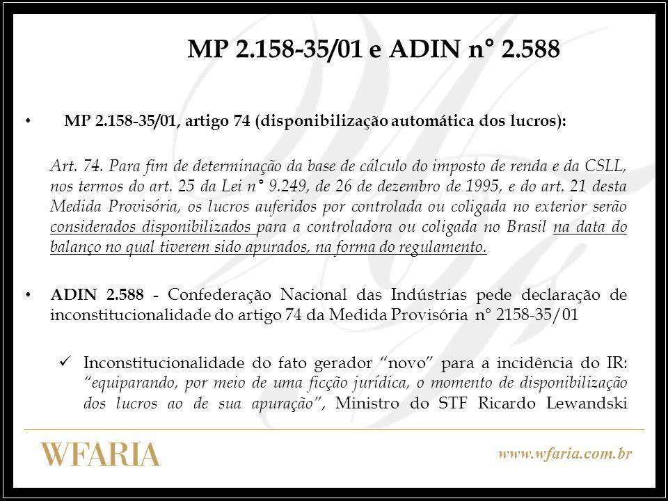 MP 2.158-35/01 e ADIN n° 2.588 MP 2.158-35/01, artigo 74 (disponibilização automática dos lucros):