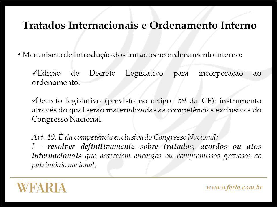 Tratados Internacionais e Ordenamento Interno