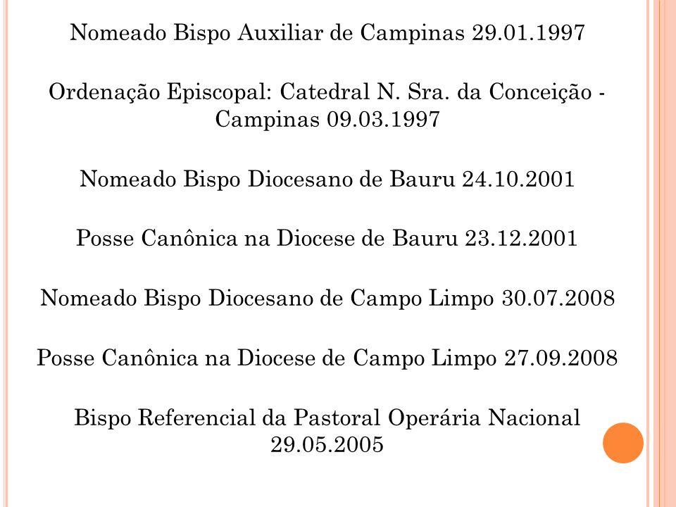 Nomeado Bispo Auxiliar de Campinas 29. 01