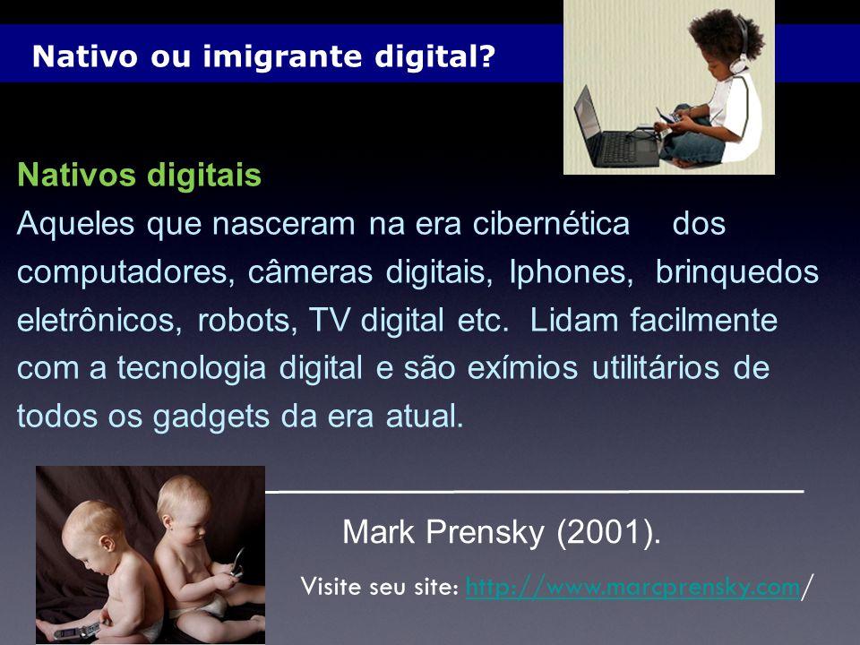 Visite seu site: http://www.marcprensky.com/