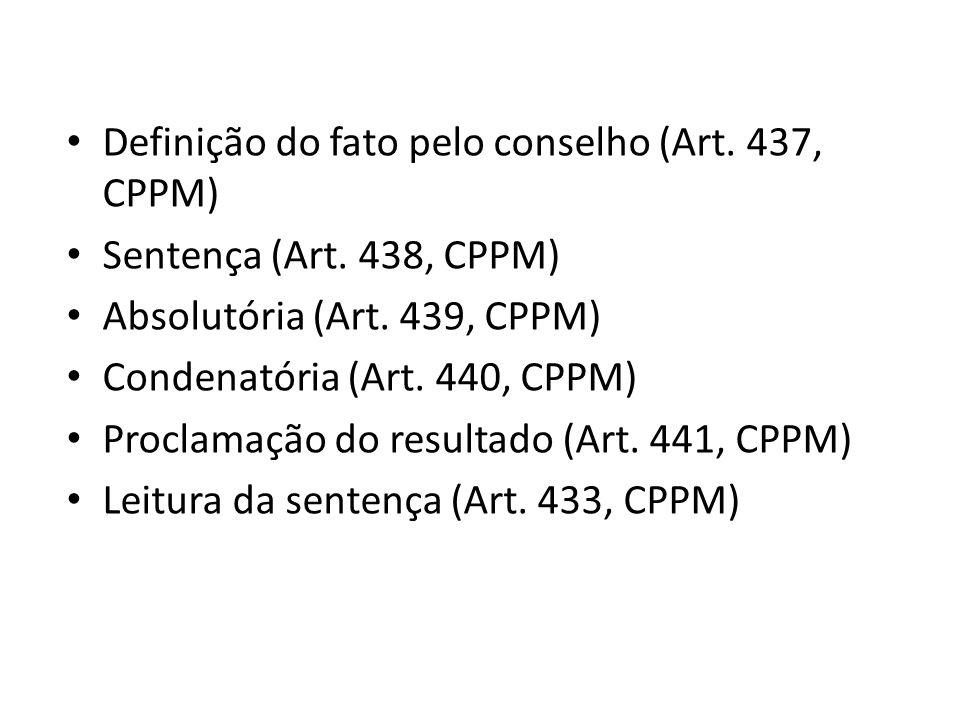 Definição do fato pelo conselho (Art. 437, CPPM)