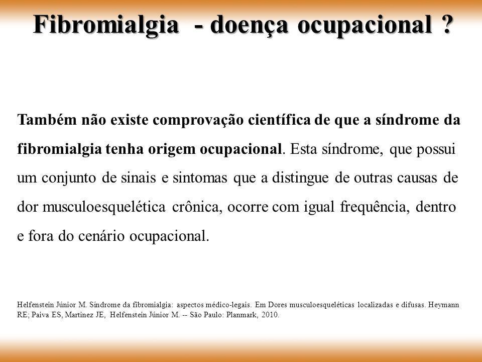 Fibromialgia - doença ocupacional