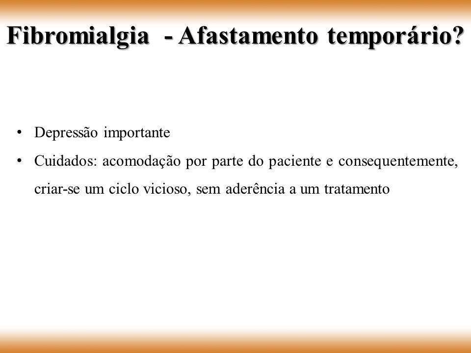 Fibromialgia - Afastamento temporário