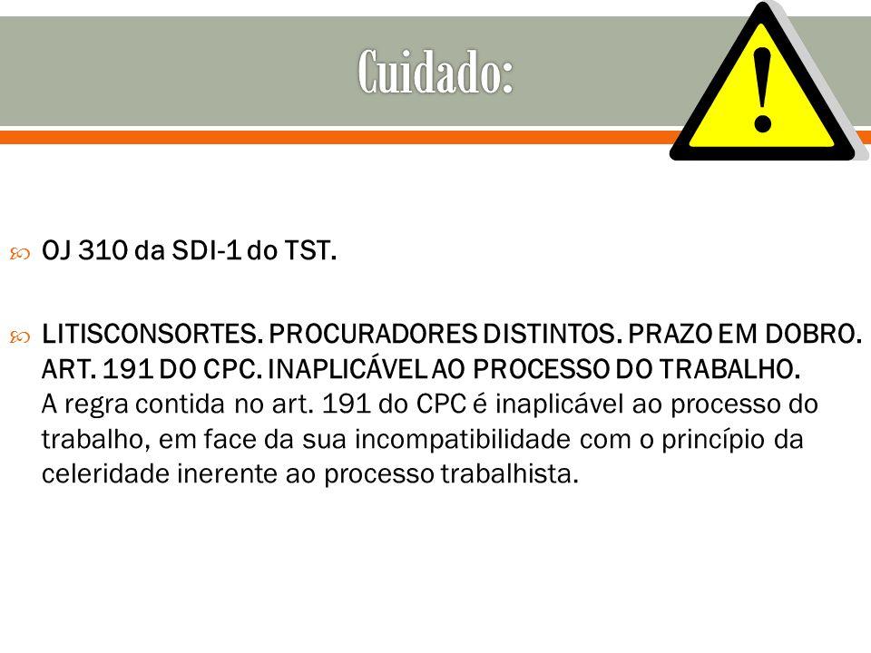 Cuidado: OJ 310 da SDI-1 do TST.