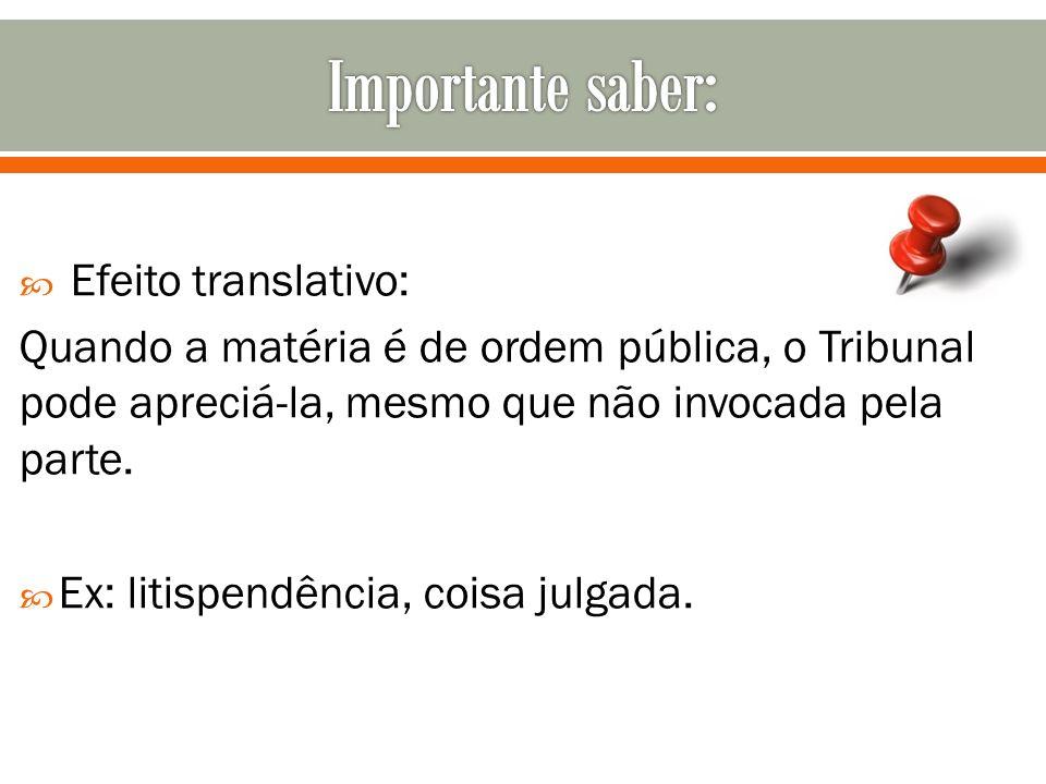 Importante saber: Efeito translativo: