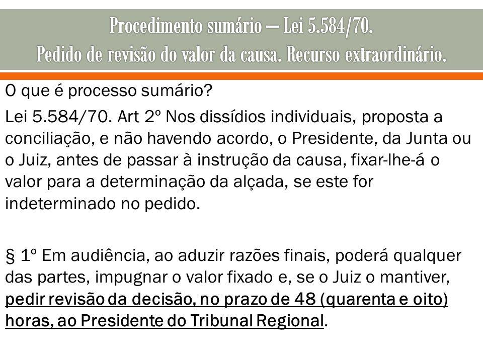 Procedimento sumário – Lei 5. 584/70