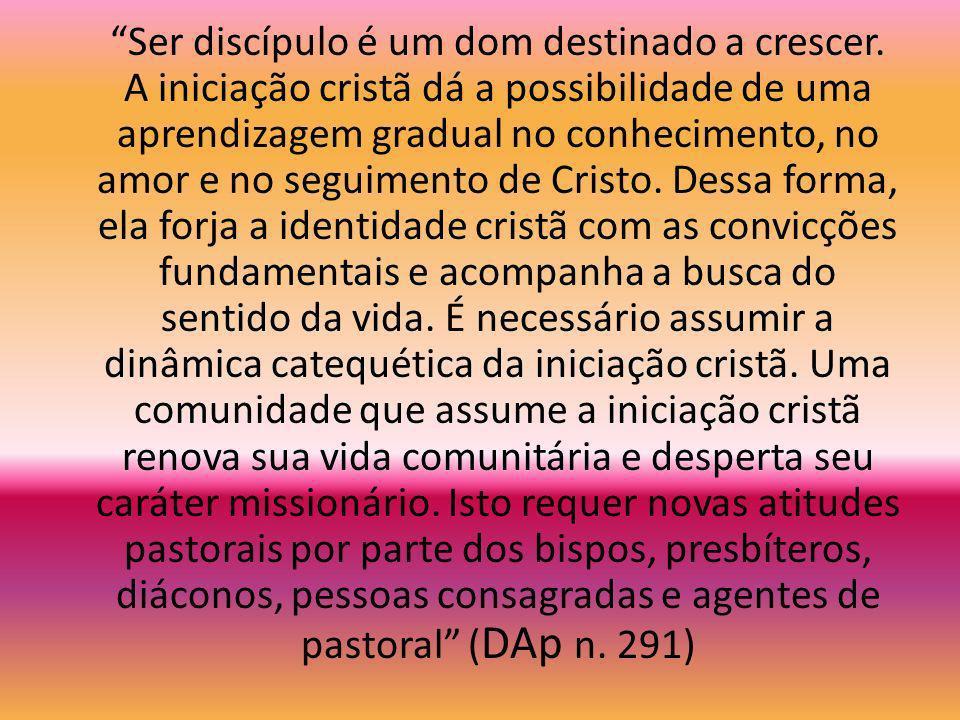 Ser discípulo é um dom destinado a crescer