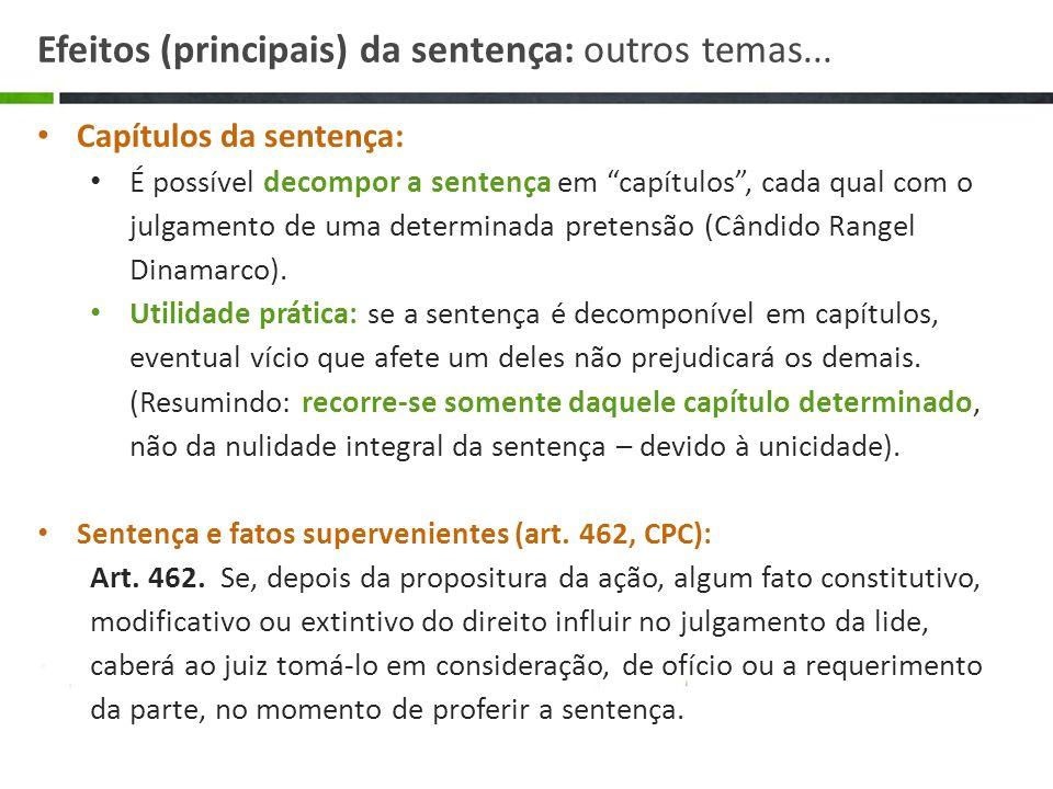 Efeitos (principais) da sentença: outros temas...